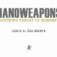 AUSA Book Review of Nanoweapons: A Growing Threat To Humanity