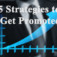 5 Strategies How to Get Promoted