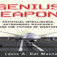 Press Release: New Books Reveals Arms Race for Genius Weapons and Their Threat to Humanity
